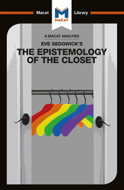 Eve Kosofsky Sedgwick's The Epistemology of the Closet