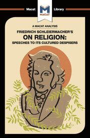 Friedrich Schleiermacher's On Religion: Speeches to its Cultured Despisers