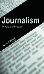 Journalism: Theory and Practice