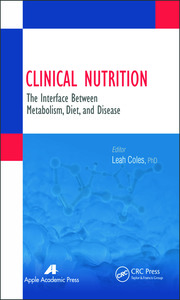 Clinical Nutrition: The Interface Between Metabolism, Diet, and Disease
