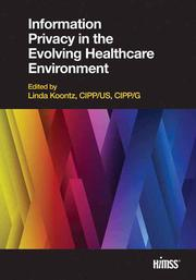 Information Privacy in the Evolving Healthcare Environment