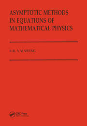 Asymptotic Methods in Equations of Mathematical Physics
