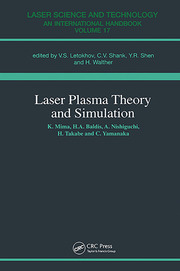 Laser Plasma Theory and Simulation