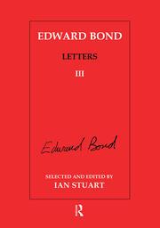Edward Bond: Letters 3