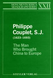 Philippe Couplet, S.J. (1623–1693): The Man Who Brought China to Europe
