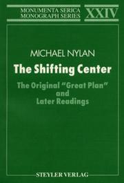 The Shifting Center: The Original