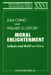 Moral Enlightenment: Leibniz and Wolff on China
