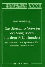 Ein Handbuch zur Aprikosenblüte in Bildern und Gedichten: Ein Handbuch zur Aprikosenblüte in Bildern und Gedichten
