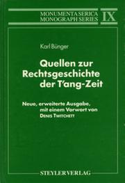 Quellen zur Rechtsgeschichte der T'ang-Zeit: Neue, erweiterte Ausgabe, mit einem Vorwort von Denis Twitchett