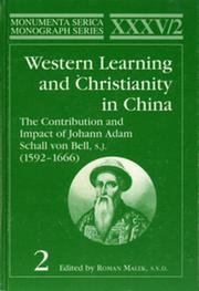 Western Learning and Christianity in China: The Contribution and Impact of Johann Adam Schall von Bell, S.J. (1592–1666), Volume 1 & 2