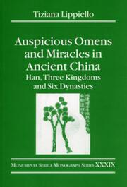 Auspicious Omens and Miracles in Ancient China: Han, Three Kingdoms and Six Dynasties