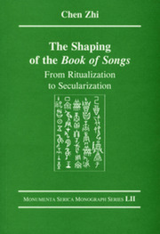 The Shaping of the Book of Songs: From Ritualization to Secularization