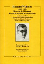 Missionar in China und Vermittler chinesischen Geistesguts: Missionar in China und Vermittler chinesischen Geistesguts