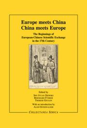 Europe Meets China - China Meets Europe: The Beginnings of European-Chinese Scientific Exchange in the 17th Century