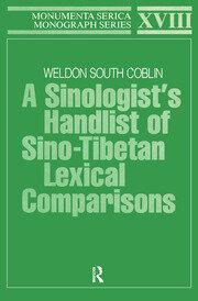 A Sinologists Handlist of Sino-Tibetan Lexical Comparisons