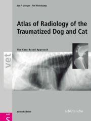 An Atlas of Radiology of the Traumatized Dog and Cat: The Case-Based Approach, Second Edition