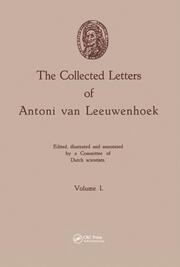 The Collected Letters of Antoni van Leeuwenhoek, Volume 1