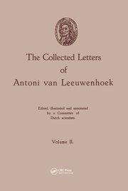The Collected Letters of Antoni van Leeuwenhoek, Volume 2