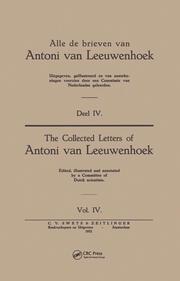 Collected Letters Van Leeuwenhoek, Volume 4