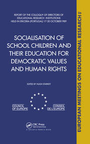 Socialisation of School Children and Their Education for Democratic Values and Human Rights
