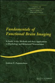 Fundamentals of Functional Brain Imaging: A Guide to the Methods and their Applications to Psychology and Behavioral Neuroscience