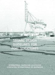 Seismic Design Guidelines for Port Structures