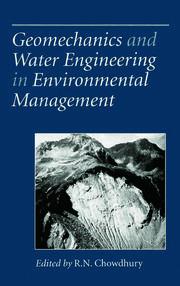 Geomechanics and Water Engineering in Environmental Management