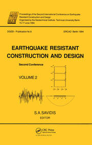 Earthquake resistant construction and design II, volume 2: Proceedings of the second international conference, Berlin, 15-17 June 1994, 2 volumes