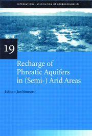 Recharge of Phreatic Aquifers in (Semi-)Arid Areas: IAH International Contributions to Hydrogeology 19