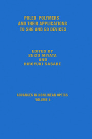 Poled Polymers and Their Applications to SHG and EO Devices