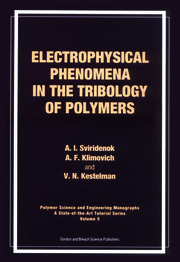 Electrophysical Phenomena in the Tribology of Polymers