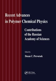 Recent Advances in Polymer Chemical Physics: Contributions of the Russian Academy of Science