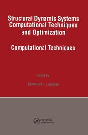 Structural Dynamic Systems Computational Techniques and Optimization: Computational Techniques