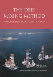 The Deep Mixing Method: Principle, Design and Construction