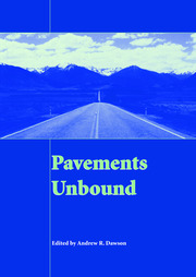 Pavements Unbound: Proceedings of the 6th International Symposium on Pavements Unbound (UNBAR 6), 6-8 July 2004, Nottingham, England