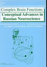 Complex Brain Functions: Conceptual Advances in Russian Neuroscience