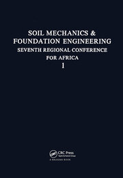 7th Regional African Conference on Soil Mechanics, volume 1: Proceedings of the 7th Regional African Conference on Soil Mechanics