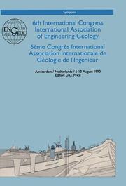 6th international congress International Association of Engineering Geology, volume 6 (out of 6): Proceedings / Comptes-rendus, Amsterdam, Netherlands, 6-10 August 1990