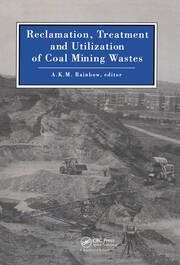 Reclamation, Treatment and Utilization of Coal Mining Wastes: Proceedings of the third international symposium, Glasgow, 3-7 September 1990