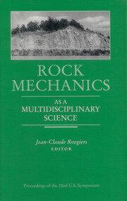 Rock Mechanics as a Multidisciplinary Science: Proceedings of the 32nd U.S. Symposium