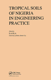 Tropical Soils of Nigeria in Engineering Practice