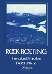 Rock bolting: Theory and application in mining and underground construction: Proceedings of the international symposium, Abisko, Sweden, 28 August-2 September 1983