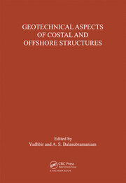 Geotechnical Aspects of Coastal and Offshore Structures: Proceedings of the symposium, Bangkok, 14-18 December 1981