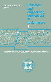 Proceedings of the 26th US Symposium on Rock Mechanics: Proceedings of the 26th US Symposium on Rock Mechanics