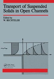 Transport of Suspended Solids in Open Channels: Proceedings of Euromech 192, Munich/Neubiberg, 11-15 June 1985