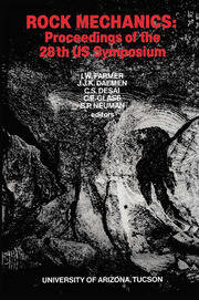 Rock Mechanics: Proceedings of the 28th US Symposium on Rock Mechanics