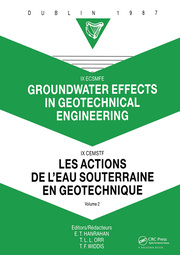 Groundwater effects in geotechnical engineering, volume 2: Proceedings of the 9th European conference on soil mechanics and foundation engineering, Dublin, 31 August - 03 September 1987