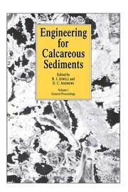 Engineering for Calcareous Sediments Volume 1