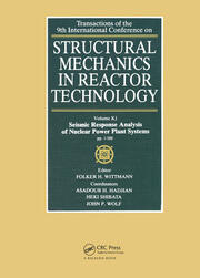 Structural Mechanics in Reactor Technology: Seismic Response Analysis of Nuclear Power Plant Systems, Volume K1