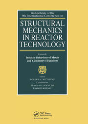 Structural Mechanics in Reactor Technology: Inelastic Behavior of Metals and Constitutive Equations